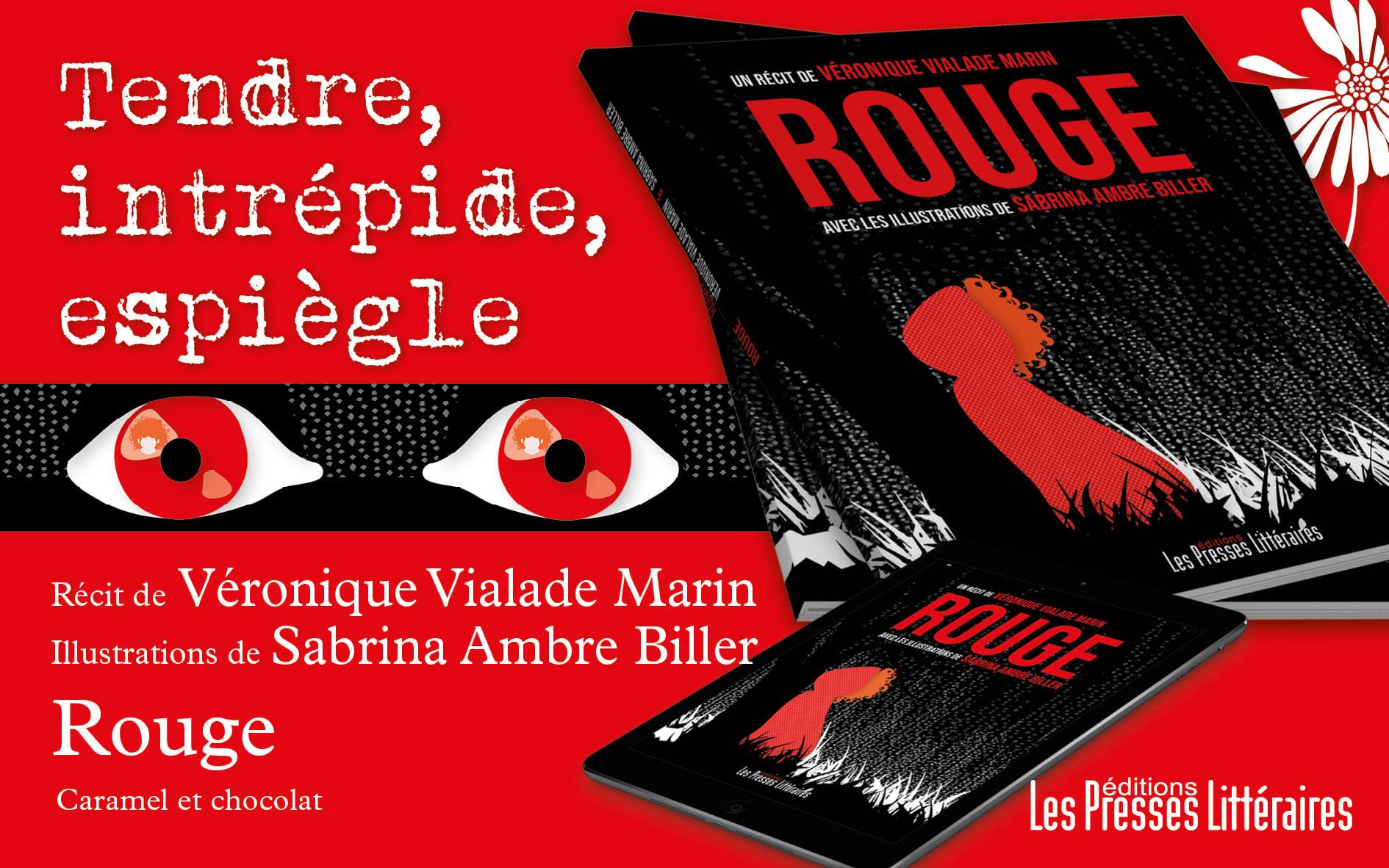 """""""Rouge"""" ed. Les Presses Littéraires Un récit de Véronique Vialade Marin avec les illustrations de Sabrina Ambre Biller à partir de 7 ans. En sa"""